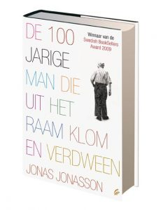 De honderdjarige man die uit het raam klom en verdween | Jonas Jonasson