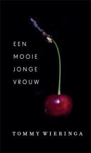 Een mooie jonge vrouw | Tommy Wieringa | Bladzijde26.nl