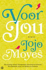 Voor jou | Jojo Moyes | Bladzijde26.nl