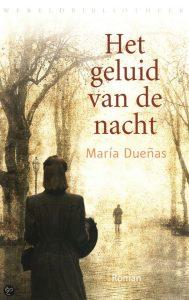Het geluid van de nacht | Maria Duenas | Bladzijde26.nl
