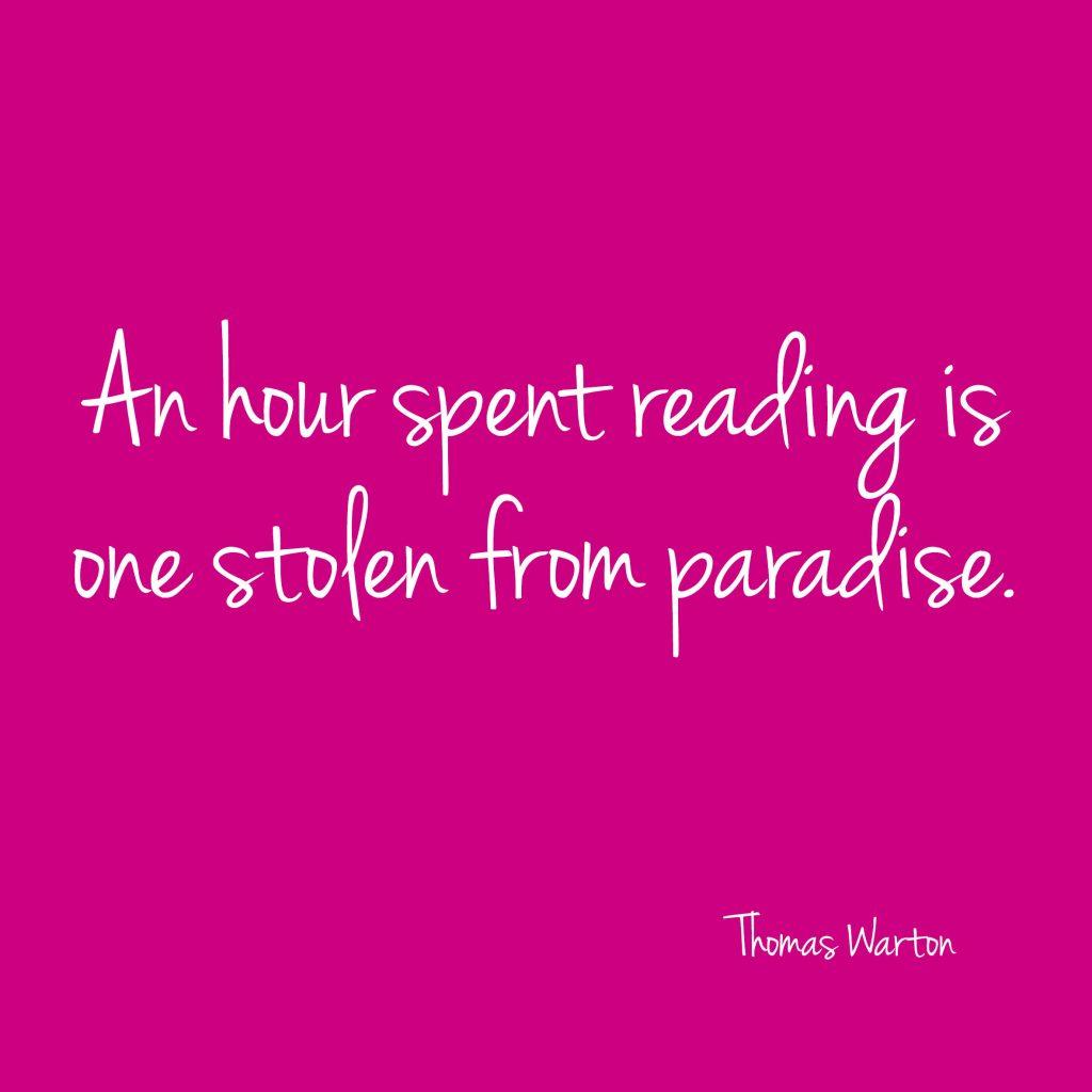 """An hour spent reading..."" quote Thomas Warton | Bladzijde26.nl"