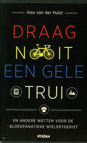 Draag nooit een gele trui | Alex van der Hulst | Bladzijde26