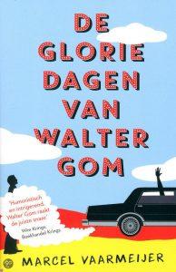 De gloriejaren van Walter Gom | Marcel Vaarmeijer