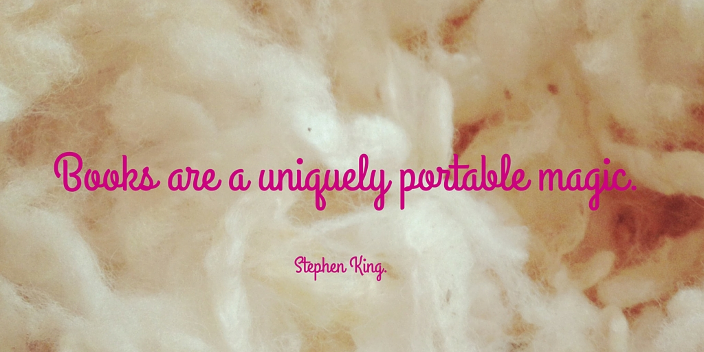 Books are a uniquely portable magic. Stephen King.