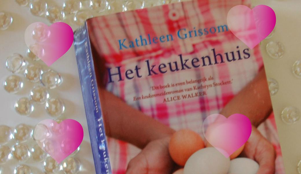 Het keukenhuis | Kathleen Grissom