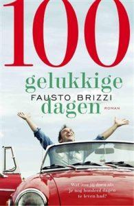 100 gelukkige dagen | Fausto Brizzi
