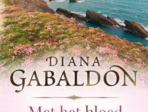 Met het bloed van mijn hart - deel I | Diana Gabaldon