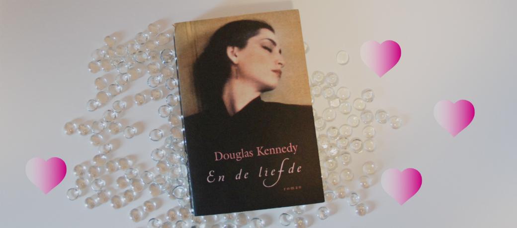 En de liefde | Douglas Kennedy