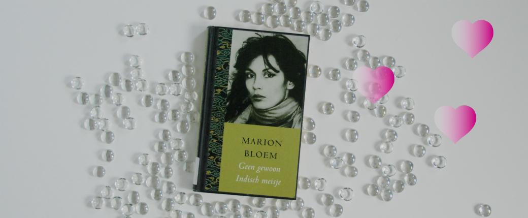 Geen gewoon Indisch meisje | Marion Bloem