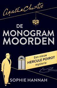 De monogram moorden - Een nieuw Hercule Poirot mysterie | Sophie Hannah
