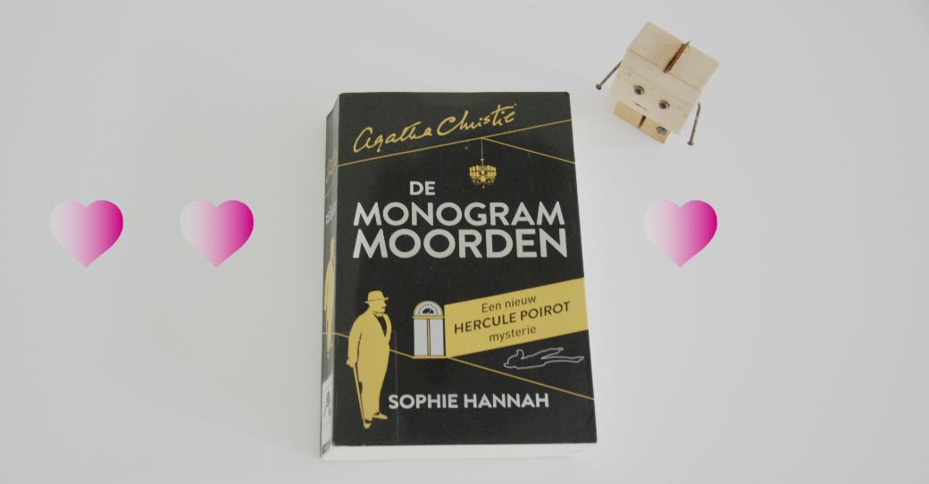 De monogram moorden | Een nieuw Hercule Poirot mysterie | Sophie Hannah