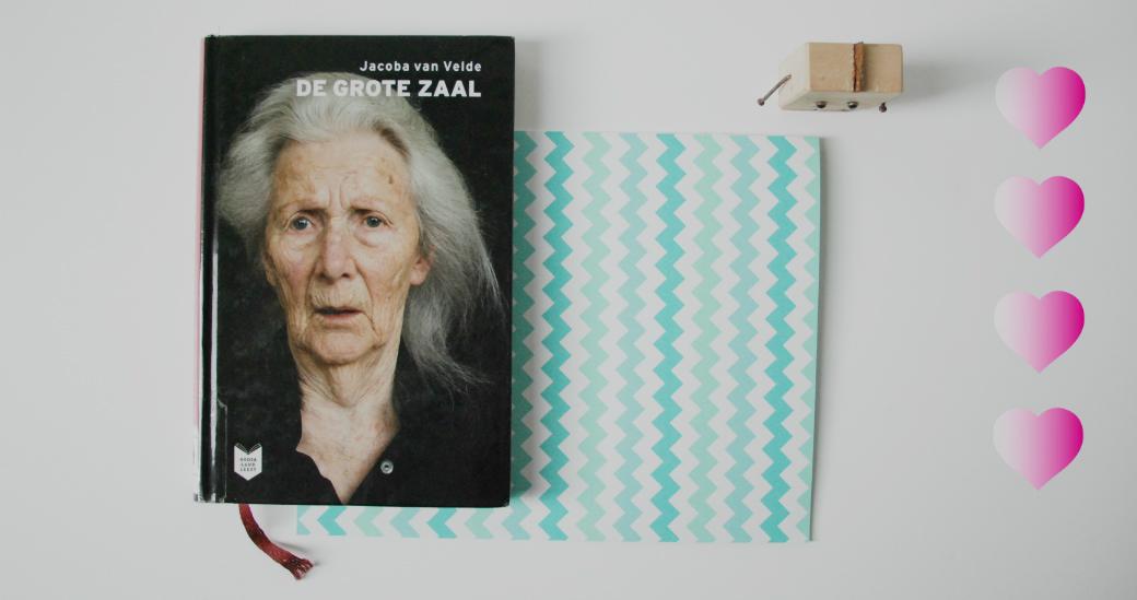 De grote zaal | Jacoba van Velde
