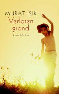 Verloren grond | Murat Isik