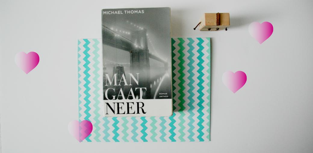 Man gaat neer | Michael Thomas
