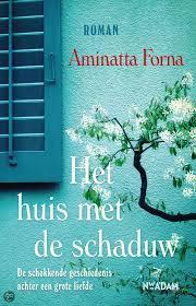 Het huis met de schaduw | Aminatta Forna
