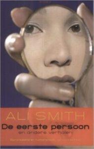 De eerste persoon en andere verhalen | Ali Smith