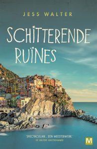 Schitterende ruïnes | Jess Walter