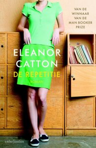 De repetitie | Eleanor Catton