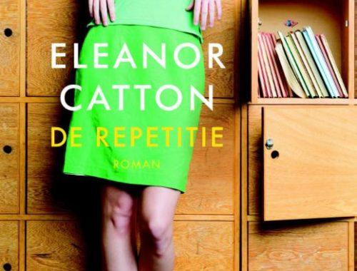 De repetitie   Eleanor Catton