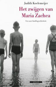 Het zwijgen van Maria Zachea | Judith Koelemeijer