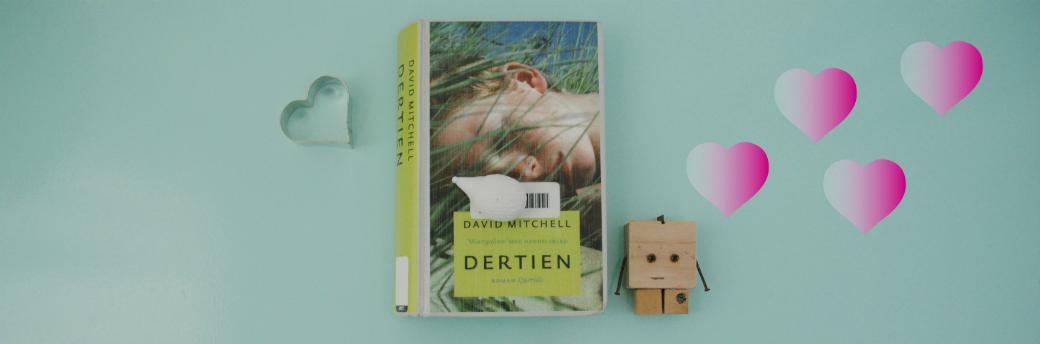Dertien | David Mitchell