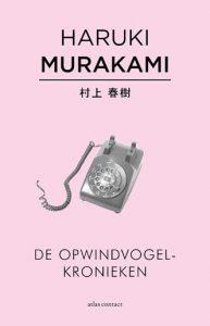 De opwindvogelkronieken | Haruki Murakami