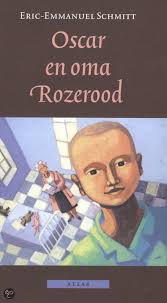 Oscar en oma Rozerood | Eric-Emmanuel Schmitt