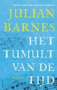 Het tumult van de tijd | Julian Barnes
