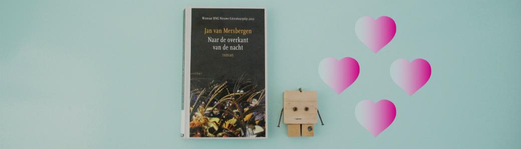 Naar de overkant van de nacht | Jan van Mersbergen