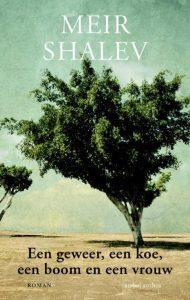 Een geweer, een koe, een boom en een vrouw | Meir Shalev
