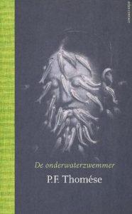 De onderwaterzwemmer | P.F. Thomése