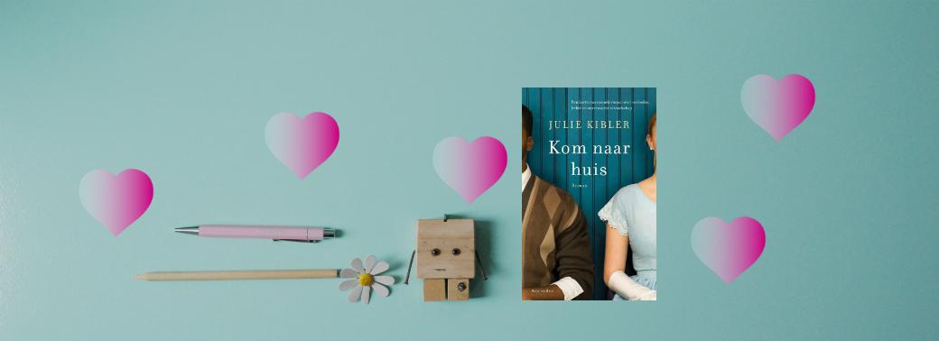 Kom naar huis | Julie Kibler