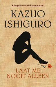 Laat me nooit alleen | Kazuo Ishiguro