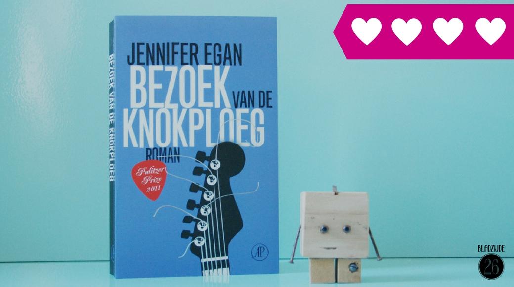 Bezoek van de knokploeg | Jennifer Egan
