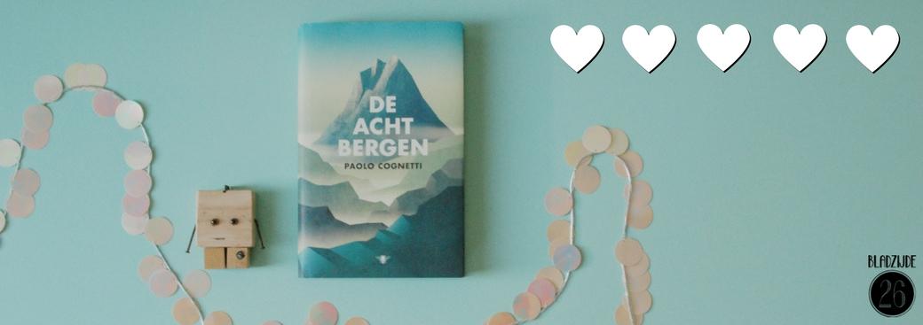 De acht bergen | Paolo Cognetti | Bladzijde26.nl