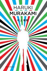 De kleurloze Tsukuru Tazaki en zijn pelgrimsjaren | Haruki Murakami