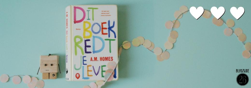 Dit boek redt je leven | A.M. Homes | Bladzijde26.nl