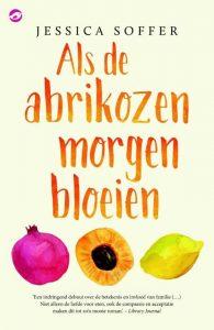 Als de abrikozen morgen bloeien | Jessica Soffer | Bladzijde26.nl