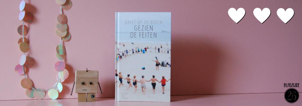 Gezien de feiten | Griet op de Beeck | Bladzijde26.nl