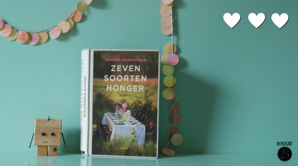 Zeven soorten honger | Renate Dorrestein | Bladzijde26.nl