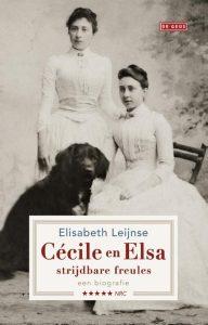 Cécile en Elsa, strijdbare freules | Elisabeth Leijnse | Bladzijde26.nl
