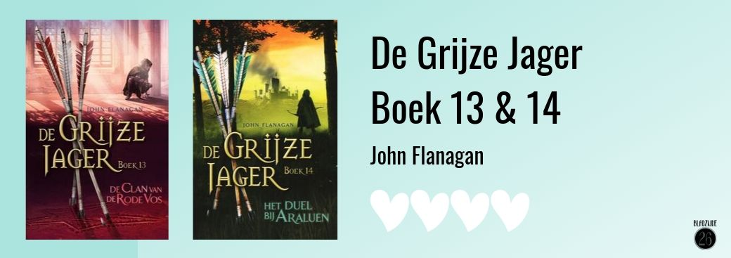 De Grijze Jager 13 & 14 | De clan van de Rode Vos & Het duel van Araluen | John Flanagan | Bladzijde26.nl