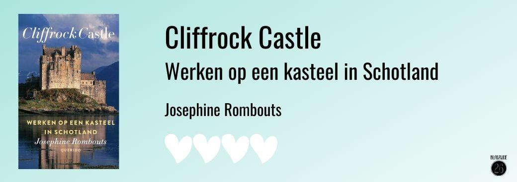 Cliffrock Castle | Werken op een kasteel in Schotland | Josephine Rombouts | Bladzijde26.nl