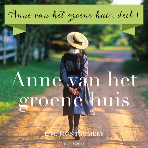 Anne van het Groene Huis | L.M. Montgomery